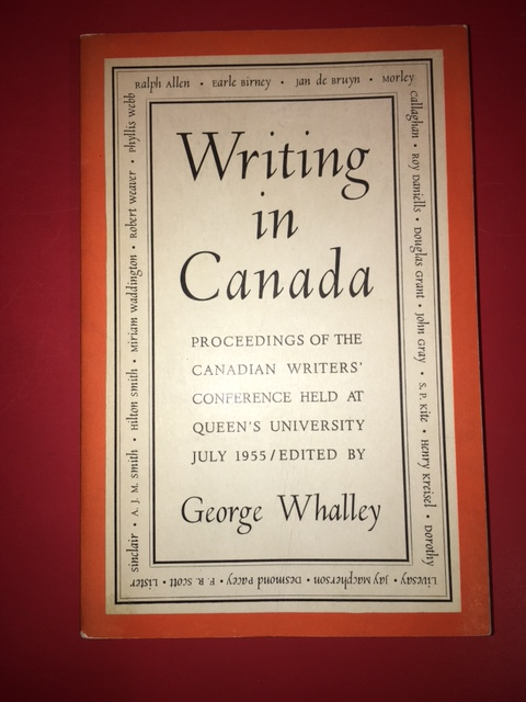 Image for Writing in Canada : Proceedings of the Canadian Writers' Conference, Queen's University, 28-31 July, 1955.