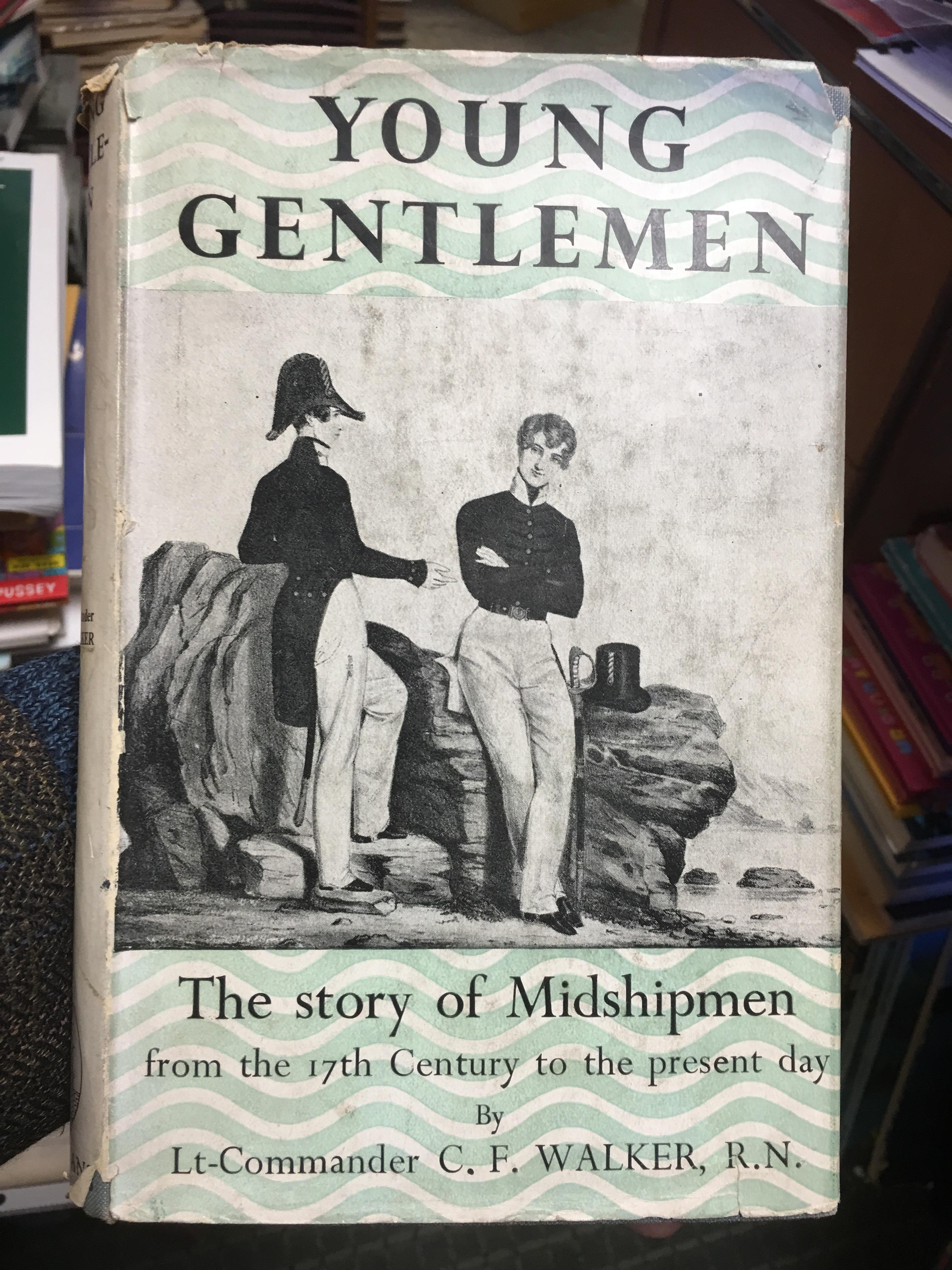 Image for Young Gentlemen : The Story of Midshipmen from the17th century to the present day.  First Edition, in dustjacket