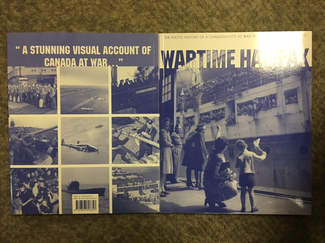 Image for Wartime Halifax : The Photo History of a Canadian City at War, 1939-1945. First Edition