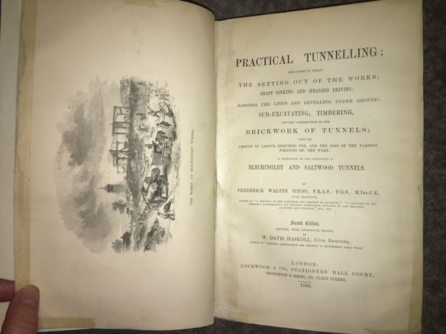 Image for Practical Tunnelling;  Explaining in Detail the Setting Out of the Works; Shaft Sinking and Heading Driving; Ranging the Lines and Levelling Under Ground; Sub-Excavating, Timbering, and the Construction of the Brickwork of Tunnels;  Second Edition Revised