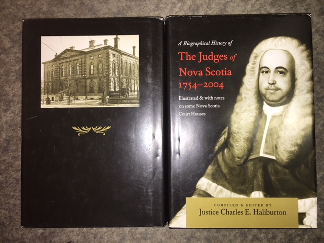 Image for A Biographical History of the Judges of Nova Scotia 1754-2004. Illustrated & with notes on some Nova Scotia Court Houses. First Edition in dustjacket