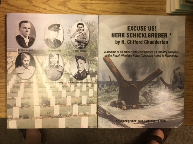 Image for Excuse Us! Herr Schicklgruber : A Memoir of an Officer who Commanded an Infantry Company of the Royal Winnipeg Rifles (Canadian Army) in Normandy. First Edition.