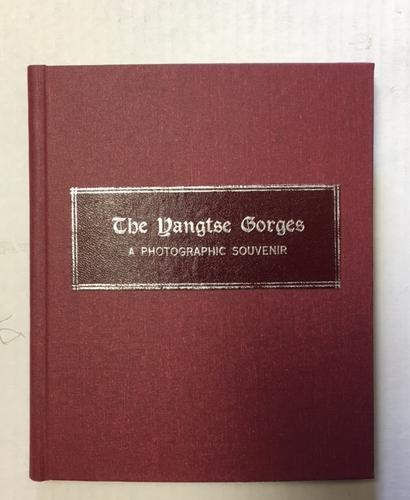 Image for Yangtse Gorges : A Photographic Souvenir. First Edition