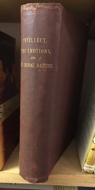 Image for Intellect, The Emotions, and The Moral Nature.  First Edition.