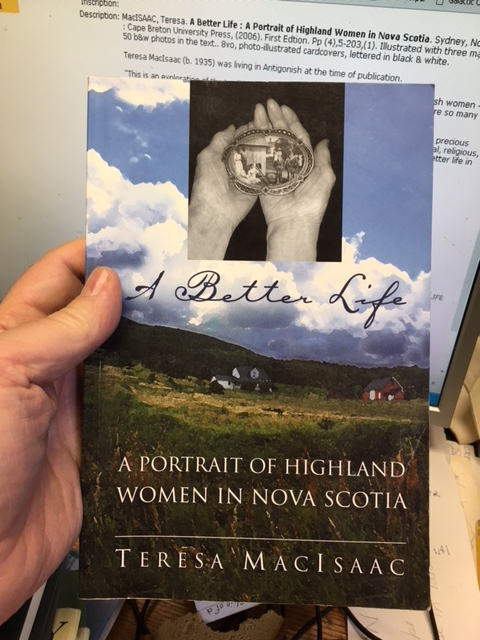 Image for A Better Life : A Portrait of Highland Women in Nova Scotia.  First Edtion
