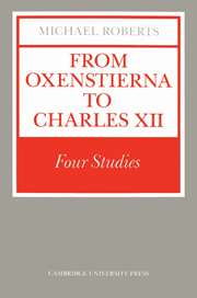 Image for From Oxenstierna to Charles XII : Four Studies.  First Edition in dustjacket.