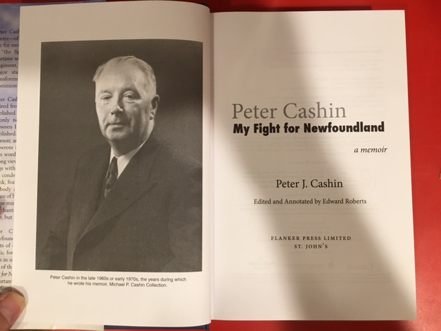 Image for Peter Cashin : My Fight for Newfoundland : A Memoir. First Edition in dustjacket, Signed by Roberts
