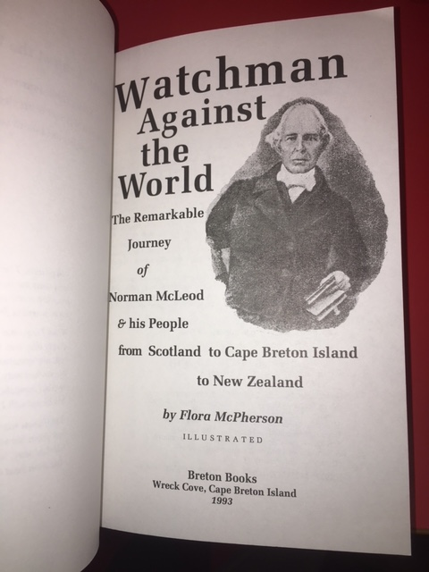 Image for Watchman Against The World : The Remarkable Journey of Norman McLeod & his People from Scotland to Cape Breton Island to New Zealand. Breton Books Paperback Reprint