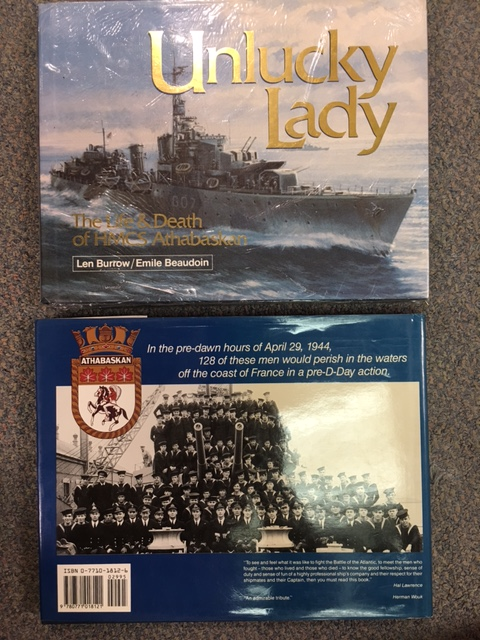 Image for Unlucky Lady : The Life & Death of HMCS Athabaskan 1940-44.  Second Edition, Secondt Printimg, in dustjacket.