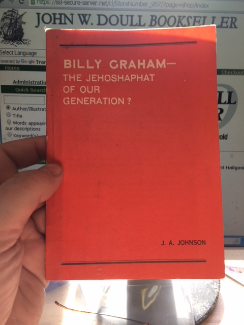 Image for Billy Graham - The Jehoshaphat of Our Generation ? Second Edition