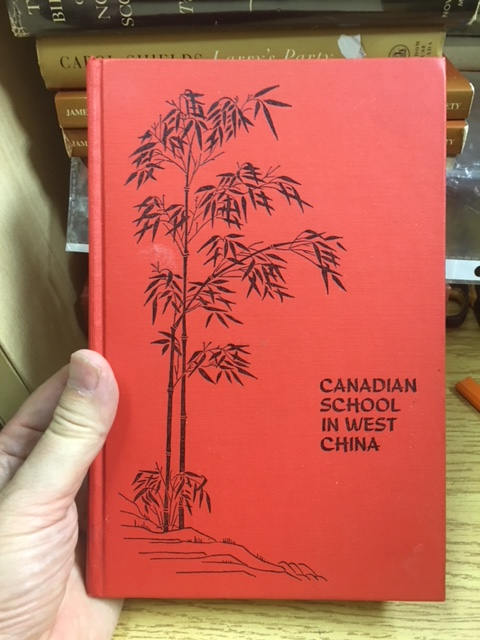 Image for Canadian School in West China. First Edition