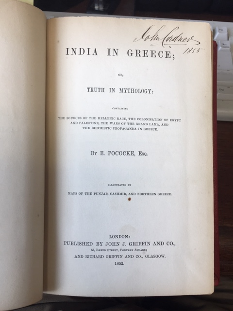 Image for India in Greece; or, Truth in Mythology, Containing the Sources of the Hellenic Race,  the Colonisation of Egypt and Palestine the Wars of the Grand Lama and the Bud'histic Propaganda in Greece .  First Edition.