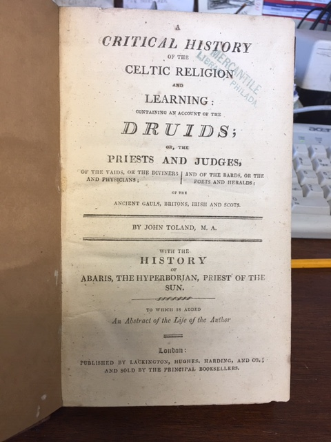Image for A Critical History of the Celtic Religions and Learning : Containing an Account of the Druids ; or, the Priests and Judges, of the Vaids, or the Diviners and Physicians; and of the Bards, or the Poets and Heralds ; of the Ancient Gauls, Britons, Irish and Scots