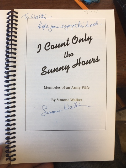 Image for I Count Only the Sunny Hours : Memories of an Army Wife. First Edition, Signed