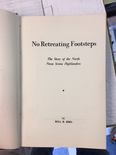 Image for No Retreating Footsteps : The Story of the North Nova Scotia Highlanders. First Edition