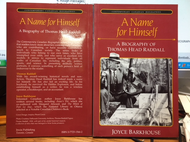 Image for A Name for Himself  : A Biography of Thomas Head Raddall. First Edition, Signed. by Barkhouse