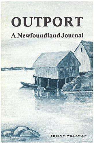 Image for Outport : A Newfoundland Journal. First Edition, Signed