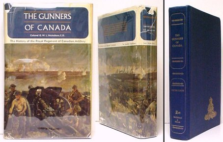 Image for Gunners of Canada : The History of the Royal Regiment of Canadian Artillery. Volume I : 1534-1919. Vol.I. 1st in dustjacket