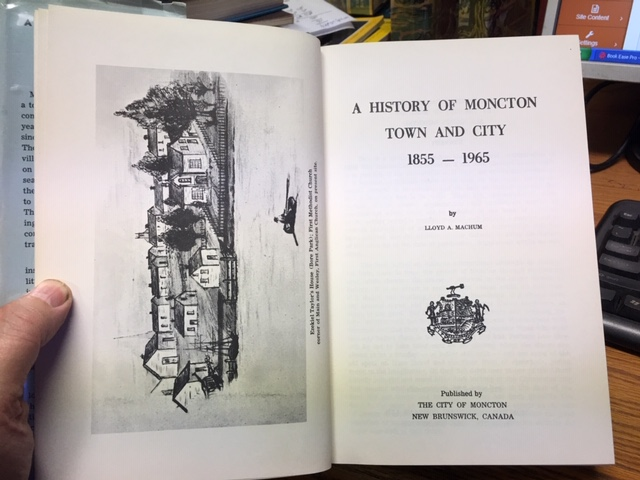 Image for History of Moncton : Town and City 1855-1965.  First Edition in dustjacket