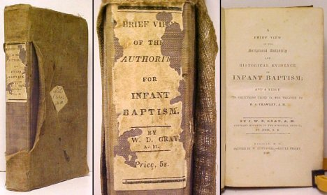 Image for Brief View of the Scriptural Authority and Historical Evidence of Infant Baptism; and a Reply to Objections Urged in the Treatise of E.A. Crawley