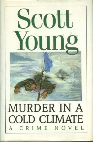 Image for Murder in a Cold Climate : A Crime Novel. First Edition in dustjacket