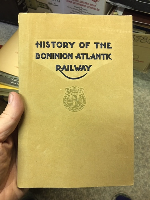 Image for History of the Dominion Atlantic Railway. First Edition