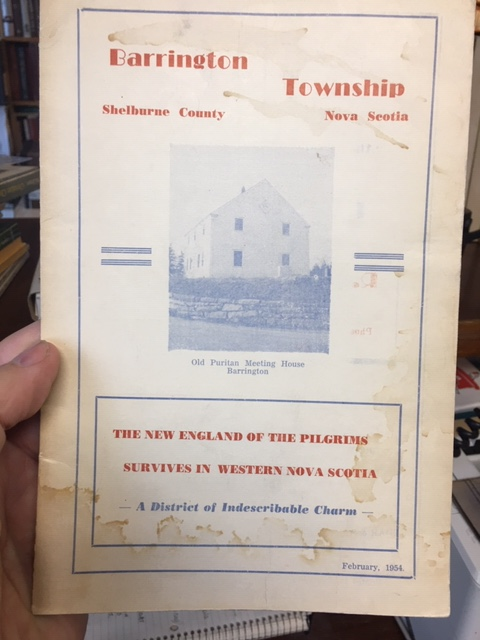 Image for Barrington Township, Shelburne County, Nova Scotia : The New England of thePilgrims Survives in Western Nova Scotia  A District of Indescribable Char m