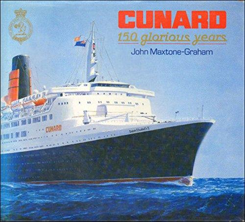 Image for Cunard : 150 Glorious Years. First Edition in dustjacket.