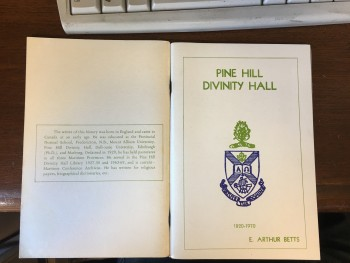 Image for Pine Hill Divinity Hall 1820-1970 : A History.  First Edition.