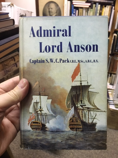Image for Admiral Lord Anson : The Story of Anson's Voyage and Vaval events of His Day. First Edition in dustjacket