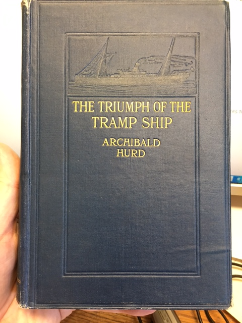 Image for The Triumph of the Tramp Ship. First Edition.