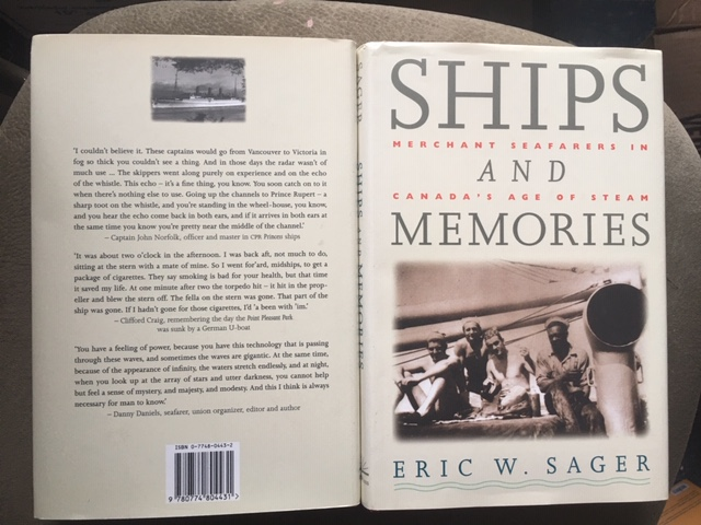 Image for Ships and Memories : Merchant Seafarers in Canada's Age of Steam. First Edition in dustjacket