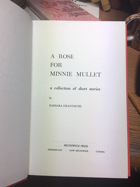 Image for A Rose for Minnie Mullet : A Collection of Short Stories.  First Edition in dustjacket
