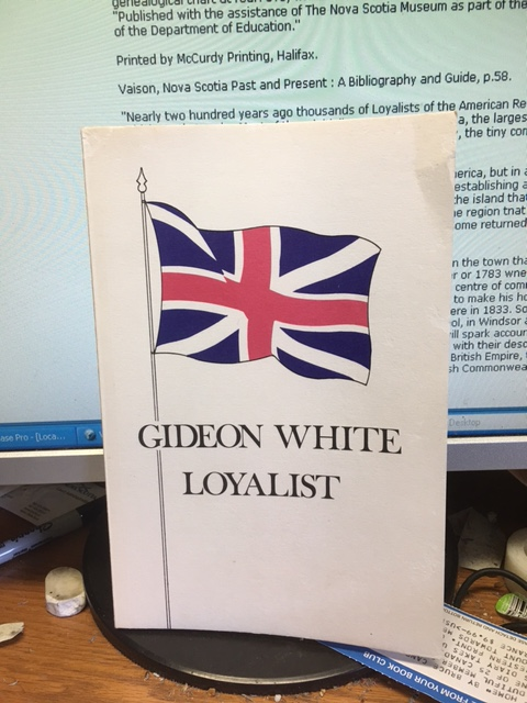 Image for Gideon White, Loyalist.  First Edition