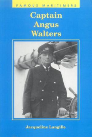 Image for Captain Angus Walters. First Edition