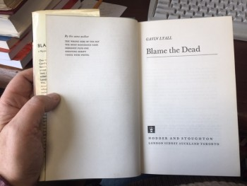 Image for Blame the Dead. First Edition in dustjacket