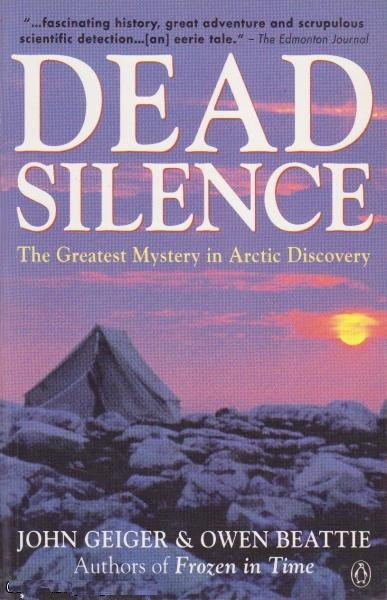 Image for Dead Silence : The Greatest Mystery in Arctic Discovery.. First Edition, Paperback