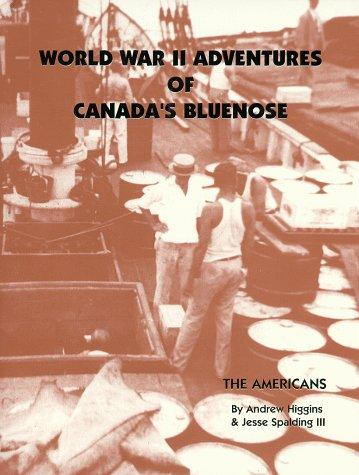 Image for World War II Adventures of Canada's Bluenose. First Edition, New. Signed