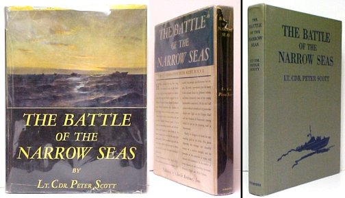 Image for Battle of the Narrow Seas : A History of the Light Coastal Forces in the Channel and North Sea, 1939-1945. First American Edition in dustjacket