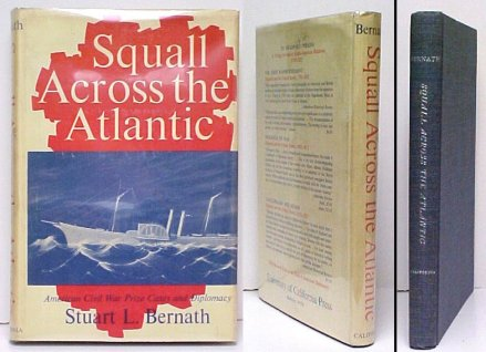 Image for Squall Across the Atlantic : American Civil War Prize Cases and Diplomacy. First Edition in dustjacket