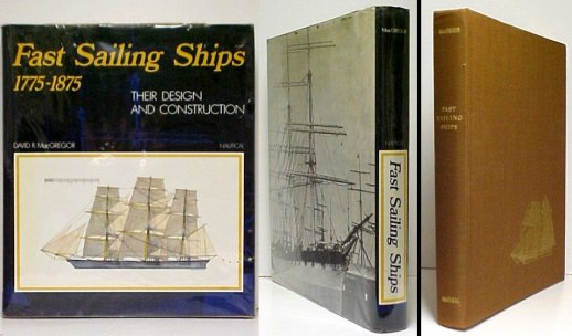 Image for Fast Sailing Ships  : Their Design and Construction 1775-1875. 1st UK in dj