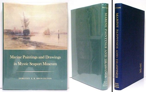 Image for Marine Paintings and Drawings in Mystic Seaport Museum. 1st in dj