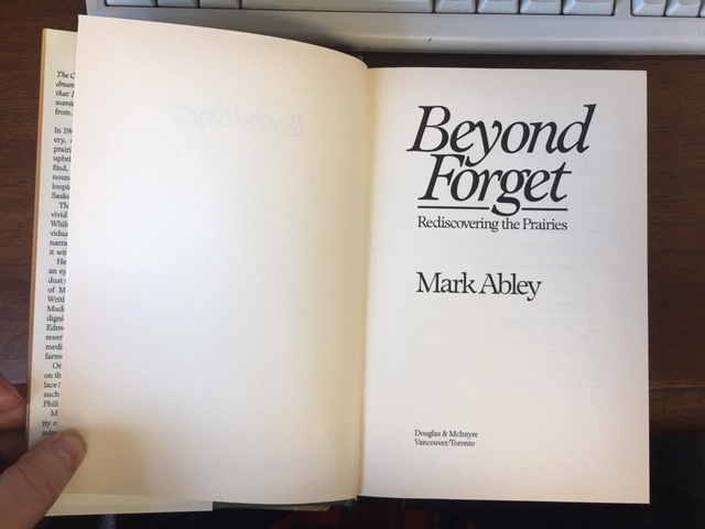 Image for Beyond Forget  : Rediscovering the Prairies. First Edition in dustjacket