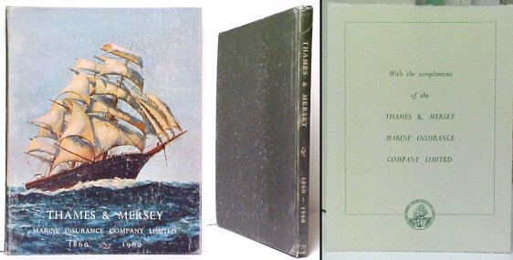 Image for Thames & Mersey Marine Insurance Company Limited 1860-1960