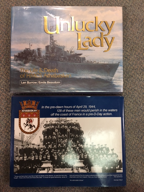 Image for Unlucky Lady : The Life & Death of HMCS Athabaskan 1940-44.  Second Edition, First Printimg, in dustjacket.