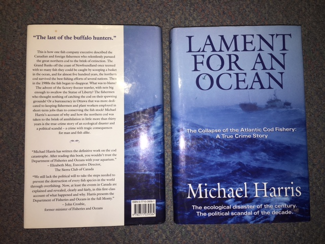 Image for Lament for an Ocean : The Collapse of the Atlantic Cod Fishery - A True Crime Story. First Edition in dustjacket.