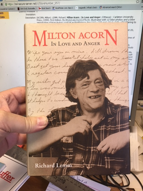 Image for Milton Acorn : In Love and Anger. First Edition in dustjacket