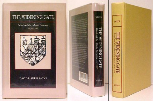 Image for The Widening Gate : Bristol and the Atlantic Economy, 1450-1700.  First Edition in dustjacket