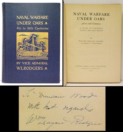 Image for Naval Warfare Under Oars : 4th to 16th Centuries : A Study of Strategy, Tactics and Ship Design. First Edition, Signed presentation copy.