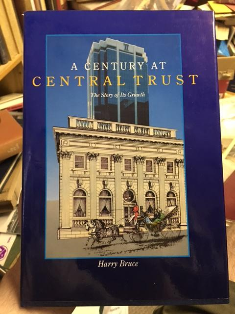 Image for Century at Central Trust : The Story of Its Growth. First Edition in dustjacket.